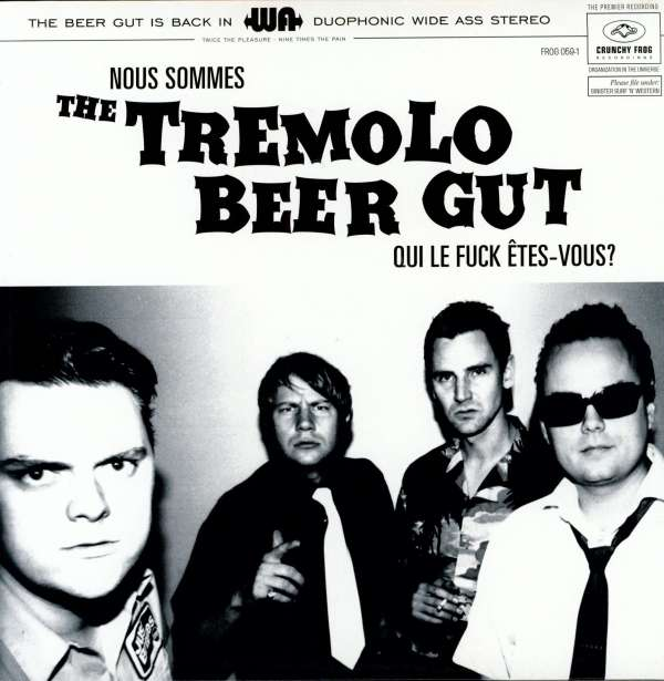 Nous Sommes the Tremolo Beer Gut... - Tremolo Beer Gut - Musik - CRUNCHY FROG - 7332181018004 - 25/11-2016