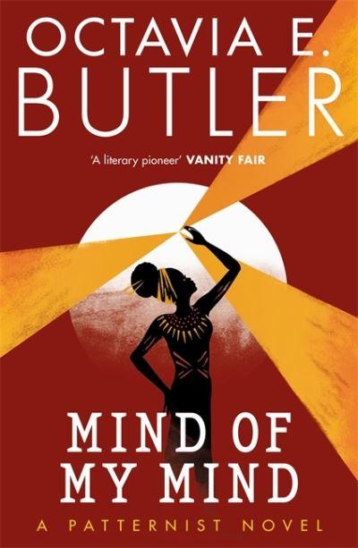 Mind of My Mind - The Patternist Series - Octavia E. Butler - Bøger - Headline Publishing Group - 9781472281005 - January 21, 2021