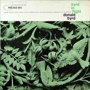 Byrd in Flight - Donald Byrd - Musik - BLUE NOTE - 0602508935008 - 8/1-2021