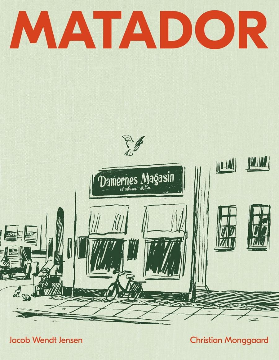 Matador - Christian Monggaard og Jacob Wendt Jensen - Bøger - Book Lab ApS - 9788794091008 - November 25, 2020