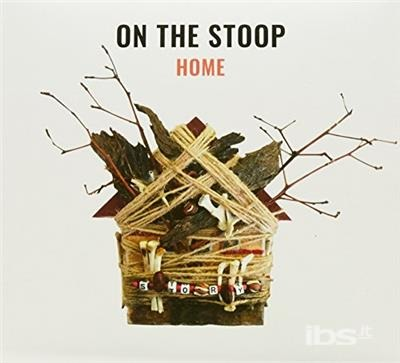 Home - On the Stoop - Musik -  - 0752830431010 - October 13, 2017