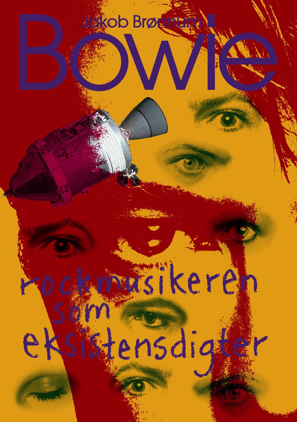 Bowie - Jakob Brønnum - Bøger - Eksistensen - 9788741005010 - 18/10-2018