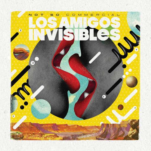 Not So Commercial - Los Amigos Invisibles - Musik - NACIONAL - 0753182545011 - March 15, 2011