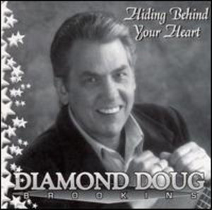 Hiding Behind Your Heart-love from the Heart of Am - Diamond Doug Brookins - Musik - Frogtown Records - 0752207800012 - December 18, 2001