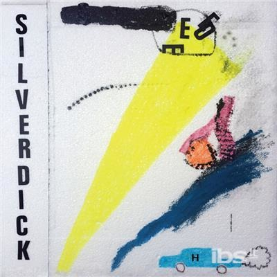 Silver Dick - Silver Dick - Musik - FEEDING TUBE - 0752830264014 - March 9, 2018