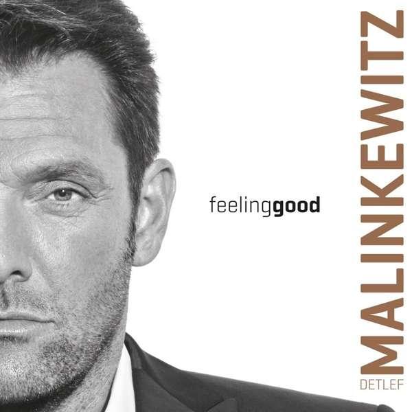 Feeling Good - Detlef Malinkewitz - Musik - DEM R - 4251451100016 - August 10, 2018