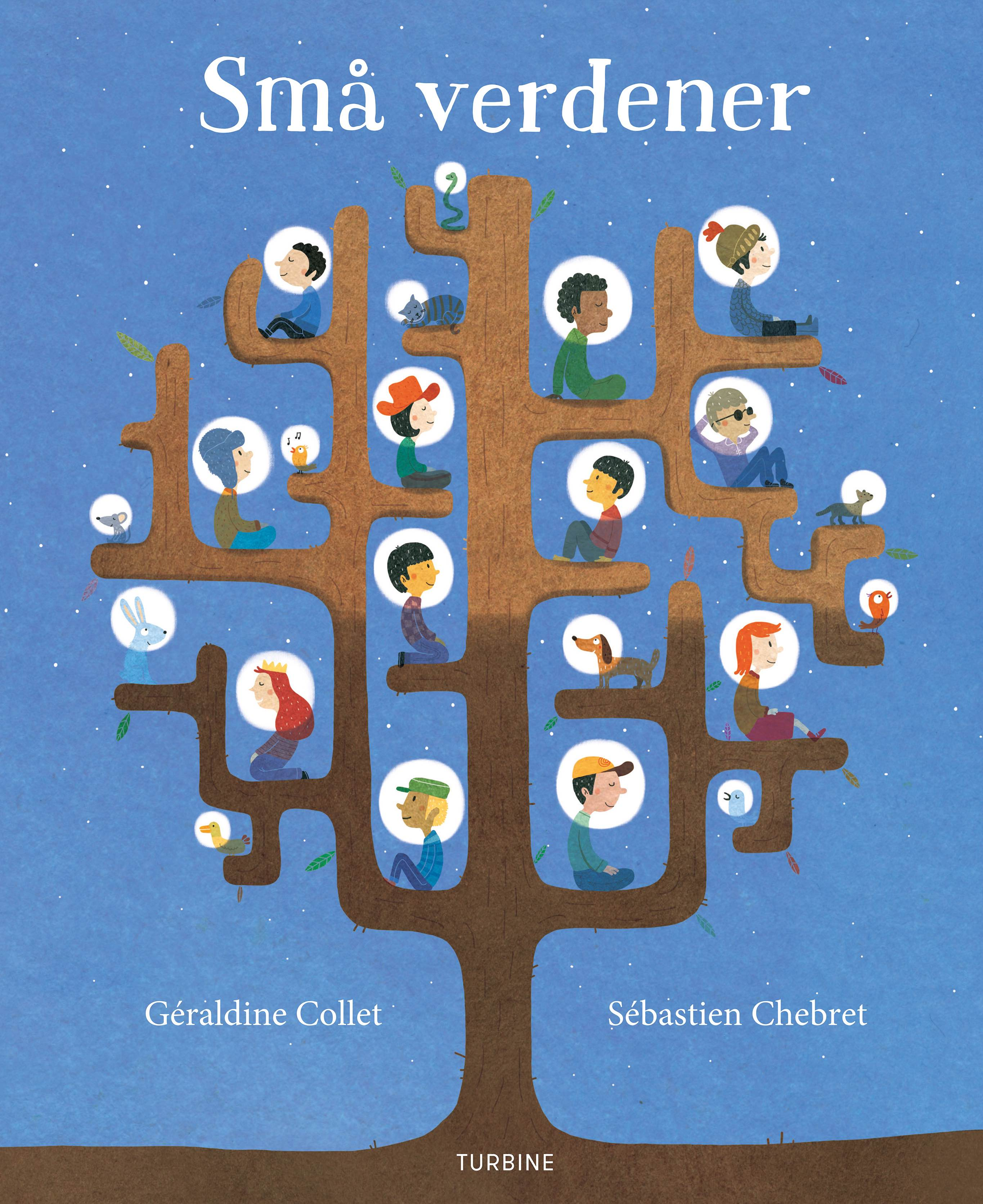 Små verdener - Géraldine Collet - Bøger - Turbine - 9788740620016 - May 17, 2018