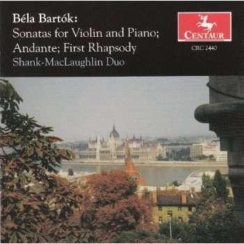 Sonatas for Violin & Piano: Andante,first Rhapsody - Bartok / Shank-mclaughlin Duo - Musik - CENTAUR - 0044747244020 - 1/3-2000