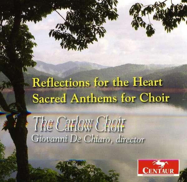 Reflections for Heart: Sacred Anthems for Choir - Haas,david / Lantz / Frombach - Musik - Centaur - 0044747301020 - November 24, 2009