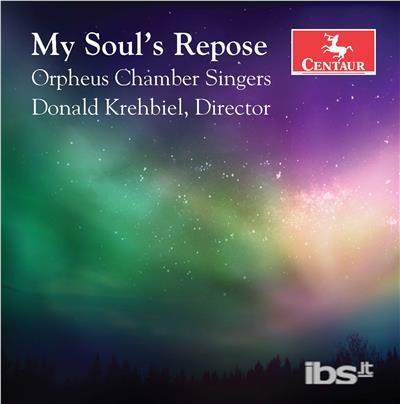 My Soul's Repose - Biebl / Orpheus Chamber Singers / Garza - Musik - CAV - 0044747356020 - July 7, 2017