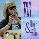 River & the Road - Tom May - Musik - Folk Era - 0045507142020 - June 8, 2010