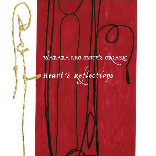 Heart's Reflection - Leo -wadada- Smith - Musik - CUNEIFORM REC - 0045775033020 - 17/5-2011