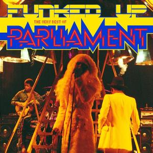 Funked Up: the Very Best of - Parliament - Musik - SOUL/R&B - 0044006333021 - 5/11-2002