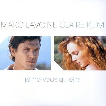 Je Ne Veux Qu'elle - Marc Lavoine et Claire Keim - Musik - UNIVERSAL - 0044006388021 - 11/3-2019