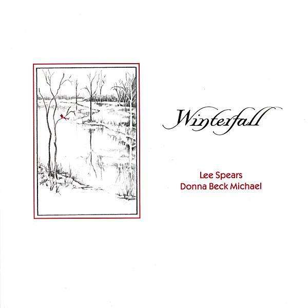 Winterfall - Spears,lee / Michael,donna - Musik - CD Baby - 0044801105021 - 5/12-2005