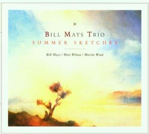 Summer Sketches - Bill Mays Invention Trio - Musik - POP - 0753957207021 - May 18, 2006