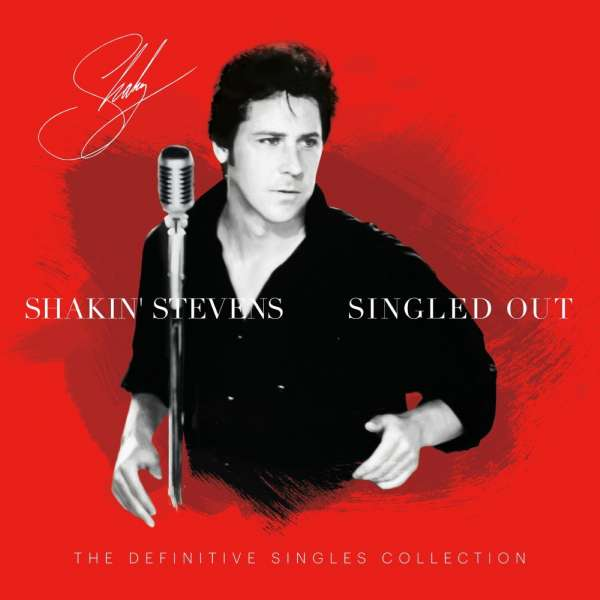 Singled Out - The Definitive Singles Collection - Shakin' Stevens - Musik - BMG Rights Management LLC - 4050538608021 - 27/11-2020