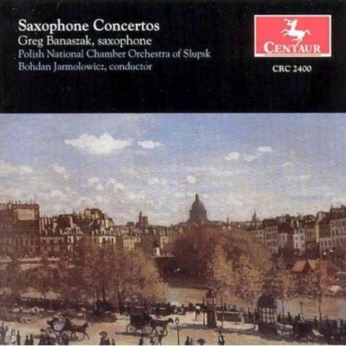 Sax Ctos: Glazunov, Rachmaninoff, Etc - Banaszak,greg / Polish Nat'l Cham Orch, Jarmolowic - Musik - CENTA - 0044747240022 - 1/10-1999