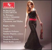 Romantic Concertos - Rontgen / Chausson / Hubay / Wenk / Burkh - Musik - Centaur - 0044747279022 - September 26, 2006