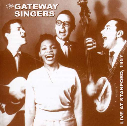 Live at Stanford 1957 - Gateway Singers - Musik - FOLK ERA - 0045507148022 - 30/6-1990