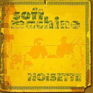 Noisette - Soft Machine - Musik - CUNEIFORM REC - 0045775013022 - 30/6-1990