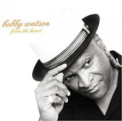 From the Heart - Bobby Watson - Musik - JAZZ - 0753957213022 - April 10, 2008