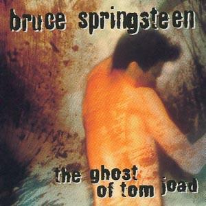 Ghost Of Tom Joad - Bruce Springsteen - Musik - SONY MUSIC - 5099748165022 - August 23, 1999