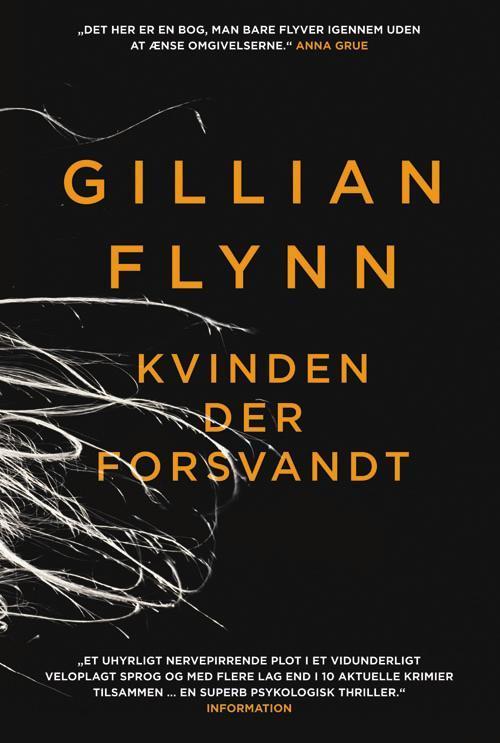 Kvinden der forsvandt - Gillian Flynn - Bøger - Gads Forlag - 9788712051022 - 28/3-2015