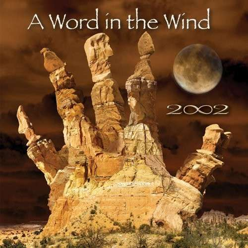 Word in the Wind - 2002 - Musik - Galactic Playground Music - 0043397010023 - 10/2-2009