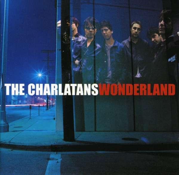 Wonderland (12 Titres) - The Charlatans - Musik - UNIVERSAL - 0044001491023 - August 25, 2003