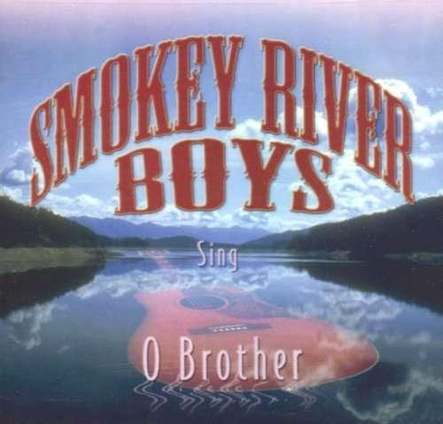 Song O Brother - Smokey River Boys - Musik - UNIVERSAL - 0044006409023 - 30/6-1990