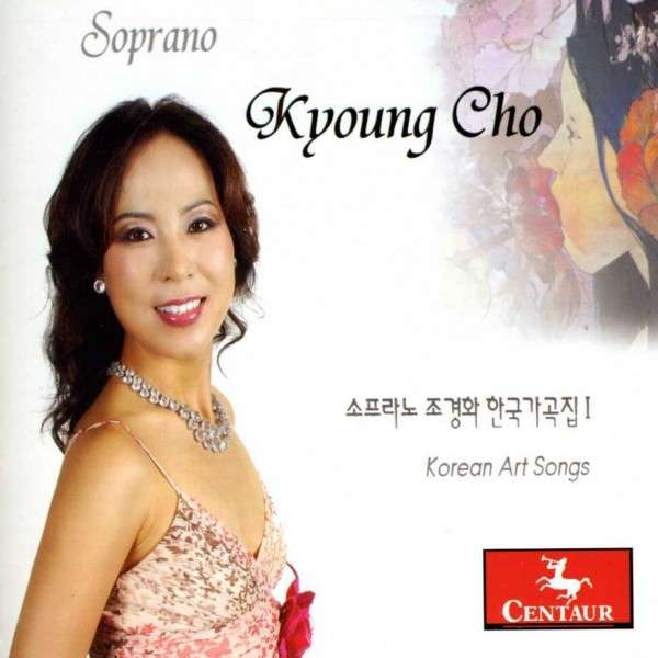 Korean Art Songs - Kyoung Cho - Musik - CENTAUR - 0044747326023 - 30/4-2013