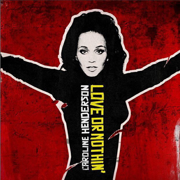 Love or Nothin - Caroline Henderson - Musik - STUNT - 0663993061023 - 12/4-2011