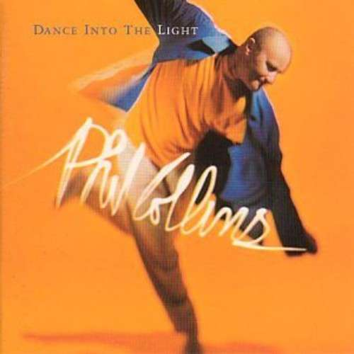 Dance into the light - Phil Collins - Musik - WARNE - 0706301600023 - 19/9-2012