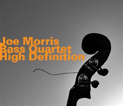 High Definition - Joe -Bass Quartet Morris - Musik - HATOLOGY - 0752156067023 - October 16, 2008