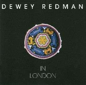 In London - Dewey Redman - Musik - POP - 0753957203023 -