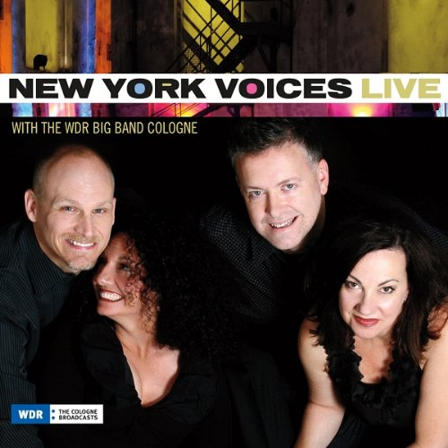 Live with the Wdr Big Band Cologne - New York Voices - Musik - JAZZ - 0753957216023 - March 5, 2013