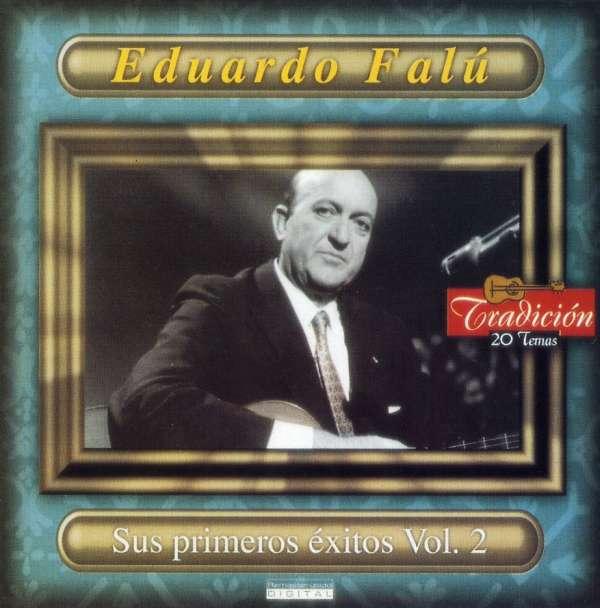 Sus Primeros Exitos 2 - Eduardo Falu - Musik - DBN - 0044001647024 - 17/11-2001