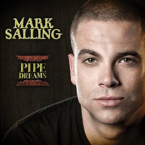 Mark Salling-pipe Dreams - Mark Salling - Musik - Caroline - 0044003119024 - 25/10-2010