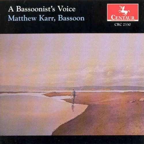 Bassoonist's Voice - Bach / Schumann / Villa-lobos / Dunhill / Karr - Musik - CENTA - 0044747233024 - 12/8-2000