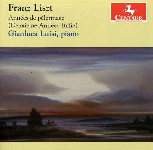 Annees De Pelerinage - F. Liszt - Musik - CENTAUR - 0044747316024 - 21/3-2012