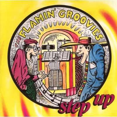 Step Up - Flamin' Groovies - Musik - AIM - 0752211103024 - February 24, 2020