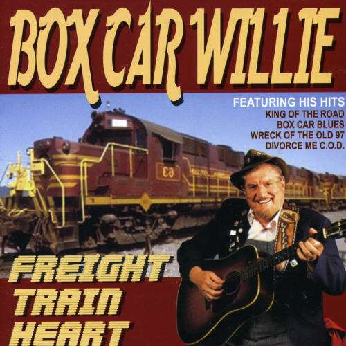 Freight Train Heart - Boxcar Willie - Musik - AIM - 0752211301024 - January 10, 2006