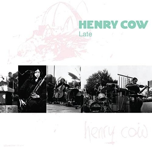 Vol.9: Late - Henry Cow - Musik - RERM - 0752725026024 - March 10, 2017