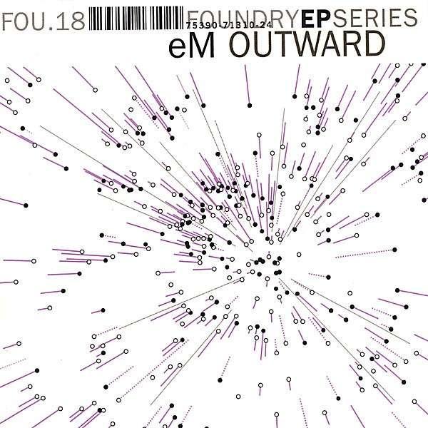 Outward - Em - Musik - The Foundry - 0753907131024 - April 25, 2006