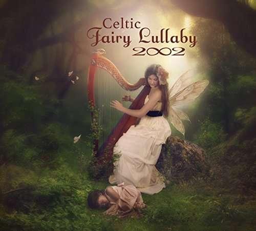 Celtic Fairy Lullaby - 2002 - Musik - CDB - 0043397016025 - 19/2-2016