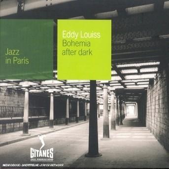 Bohemia After Dark - Eddy Louiss - Musik - EMARCY - 0044001314025 - 26/6-2001