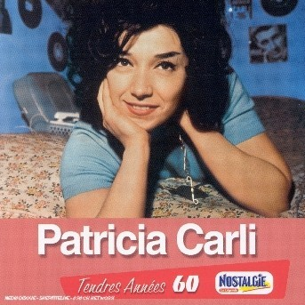 Tendres Annees - Patricia Carli - Musik - UNIVERSAL - 0044006447025 - 18/8-2008