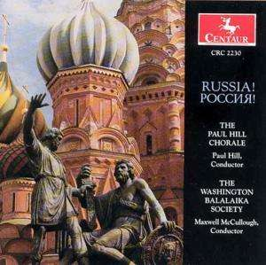 Russian Hymns Anthems Folk Songs & Choruses - Paul Chorale Hill - Musik - Centaur - 0044747223025 - 22/3-1995