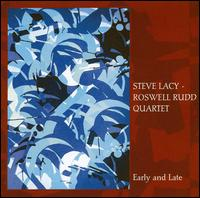 Early & Late - Lacy,steve / Rudd,roswell - Musik - POP / ROCK - 0045775025025 - 22/5-2007